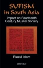 Sufism and Its Impact on Muslim Society in South Asia