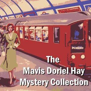 The Mavis Doriel Hay Mystery Collection  - Unabridged - Download