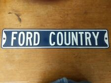"Large heavy metal Ford Country Sign  32""x6""Metal embossed letters  Plaque"