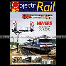 OBJECTIF RAIL N°56 CC 72000 BENGLADESH WAGONS-LITS ÖBB RAMES FYRA Z 6100 NEMOURS