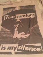Collector's RARE Barbara Kruger SUPREME Your Comfort Is My Silence T-Shirt M L
