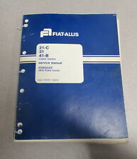 Fiat Allis 21-C 31 41-B Crawler Tractor Hydraulics Service Repair Manual 1979