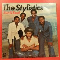 THE STYLISTICS SUN & SOUL LP 1977 ORIGINAL PRESS SOUL GREAT CONDITION! VG+/VG+!!