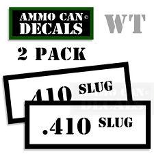 .410 SLUG Ammo Decal Sticker Set bullet ARMY Can Box Gun safety Hunt 2 pack WT