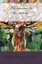La Esencia de Los Retales by Raquel Díaz (2014, Paperback)