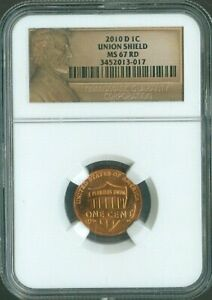 2010-D LINCOLN CENT UNION SHIELD LOGO NGC MS67 RD PENNY 1C BUSINESS QUALITY✔️