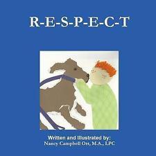 R-E-s-p-e-c-t by Nancy Campbell Orr (2015, Paperback)