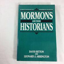 Mormons and Their Historians Mormon Studies Vol 2 Davis Bitton Leonard Arrington
