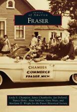 Images of America: Fraser by Nancy Ehrke, Jan Dolland, Linda S. Champion,...