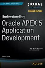 Understanding Oracle APEX 5 Application Development von Edward Sciore (2015, Taschenbuch)