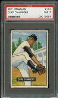 1951 Bowman BB Card #131 Cliff Chambers Pittsburgh Pirates PSA NM 7 !!!