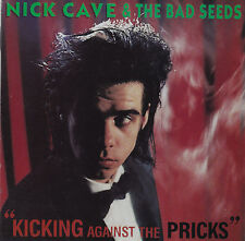 NICK CAVE & THE BAD SEEDS / KICKING AGAINST THE PRICKS