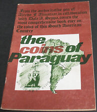 Vintage - The Coins Of Paraguay By Almanzar & Seppa 1971 First Edition