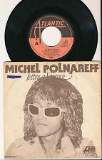 """MICHEL POLNAREFF 45 TOURS 7"""" HOLLANDE LETTRE A FRANCE"""