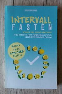 Buch - Sebastian Klaus - Intervallfasten - schnell und gesund abnehmen low carb