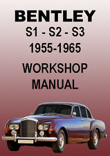 BENTLEY S1, S2, S3 WORKSHOP MANUAL: 1955-1965