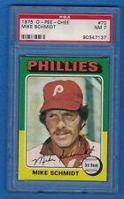 1975 O-Pee-Chee #70 Mike Schmidt PSA 7 Philadelphia Phillies OPC 137