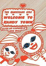 NEW KandyKane Kids: Welcome to Kandy Town by Annie Belle