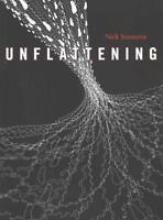 UNFLATTENING - SOUSANIS, NICK - NEW PAPERBACK BOOK