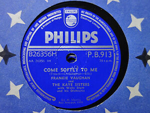 FRANKIE VAUGHAN - Come Softly To Me / Say Something 78 rpm disc (A++, 1959)
