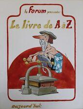 """""""LE LIVRE DE A à Z"""" Maquette originale entoilée Gouache LORO vers 1980 54x69cm"""