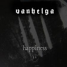 Vanhelga - Happiness MCD, DEPRESSIV LIFELOVER Apati,Woods Of Infinity