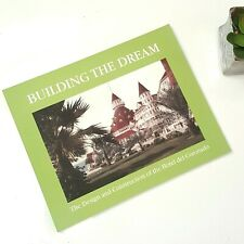 NEW Building the Dream Design Construction Hotel del Coronado San Diego C Monroe