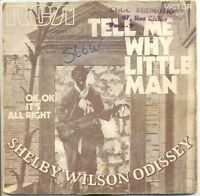 SHELBY WILSON ODISSEY 45T TELL ME WHY LITTLE MAN - OK IT'S ALL RIGHT - RCA 49122