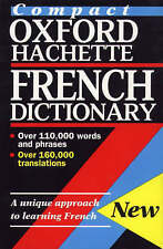 THE COMPACT OXFORD-HACHETTE FRENCH DICTIONARY., Correard, Marie-Helene & Mary O'