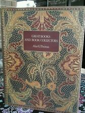 Great Books and Book Collectors  by Alan G Thomas (Hardback, 1975)