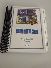 ARIZONA COMMUNITY COOKBOOK COOKING WITH THE CAVERS BRYAN CAVE LLP 2005