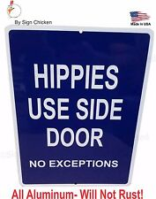 Funny sign, home decor, vintage signage, HIPPIES, HIPPY, Entrance, Wood Stock