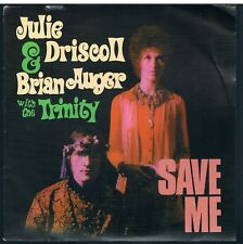"""JULIE DRISCOLL & BRIAN AUGER WITH THE TRINITY SAVE ME I/II 7"""" 45 GIRI"""