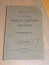 ancien L'ANNUAIRE des PRODUITS CHIMIQUES & de la DROGUERIE camille ROUSSET paris