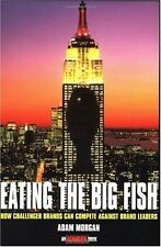 Eating the Big Fish: How Challenger Brands Can Com
