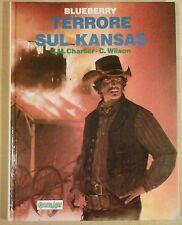 la giovinezza di BLUEBERRY 5 TERRORE SUL KANSAS grandi eroi 57 comic art 1990