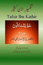 Tafsir Ibn Kathir (Urdu): Tafsir Ibn Kathir (Urdu) : Juzz 30, (para 30) by...