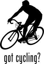 "Got Cycling Biking Car Window Decor Vinyl Decal Sticker- 6"" Tall White"
