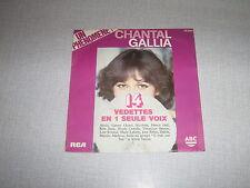 CHANTAL GALLIA 45 TOURS FRANCE SHEILA GALL VARTAN ZARAI