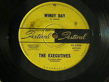 """EXECUTIVES WINDY DAY / THIS TOWN FESTIVAL orig OZ GARAGE PSYCH 7"""" 45"""