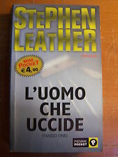 STEPHEN LEATHER - L'UOMO CHE UCCIDE (TANGO ONE) - THRILLER - PIEMME POCKET 2004
