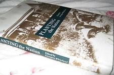 PLANTING a NATION - Edited Georgina Whitehead 1st HbDj Aust'n Garden History Soc