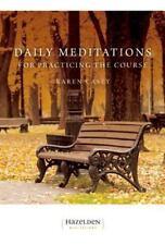 Daily Meditations for Practicing The Course (Hazelden Meditations) Casey, Karen