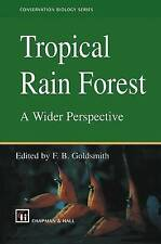 Tropical Rain Forest: A Wider Perspective (Conservation Biology)-ExLibrary