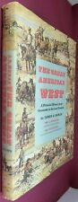 The great American West--the full western story Horan