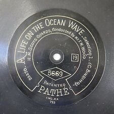 "12"" 78rpm PATHE 5669 H M SCOTS GUARDS life on the ocean wave selection F W WOOD"