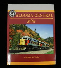 Morning Sun Publication Algoma Central in Color Railway Book by Stephen M. Timko