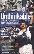 Unthinkable!: Raith Rovers' Improbable Journey from the Bottom to the Top, BooK