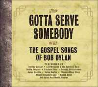 GOTTA SERVE SOMEBODY: GOSPEL SONGS BOB DYLAN / VARIOUS (CD) sealed