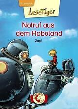 Lesetiger - Notruf aus dem Roboland von Zapf (2014, Gebundene Ausgabe)